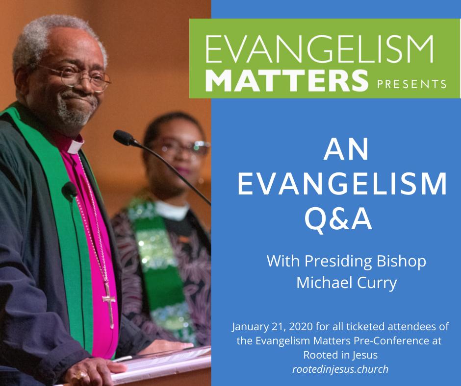 Presiding Bishop Q and A